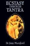 Ecstasy of Tantra